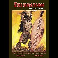 Zulunation: End of Empire (English Edition)