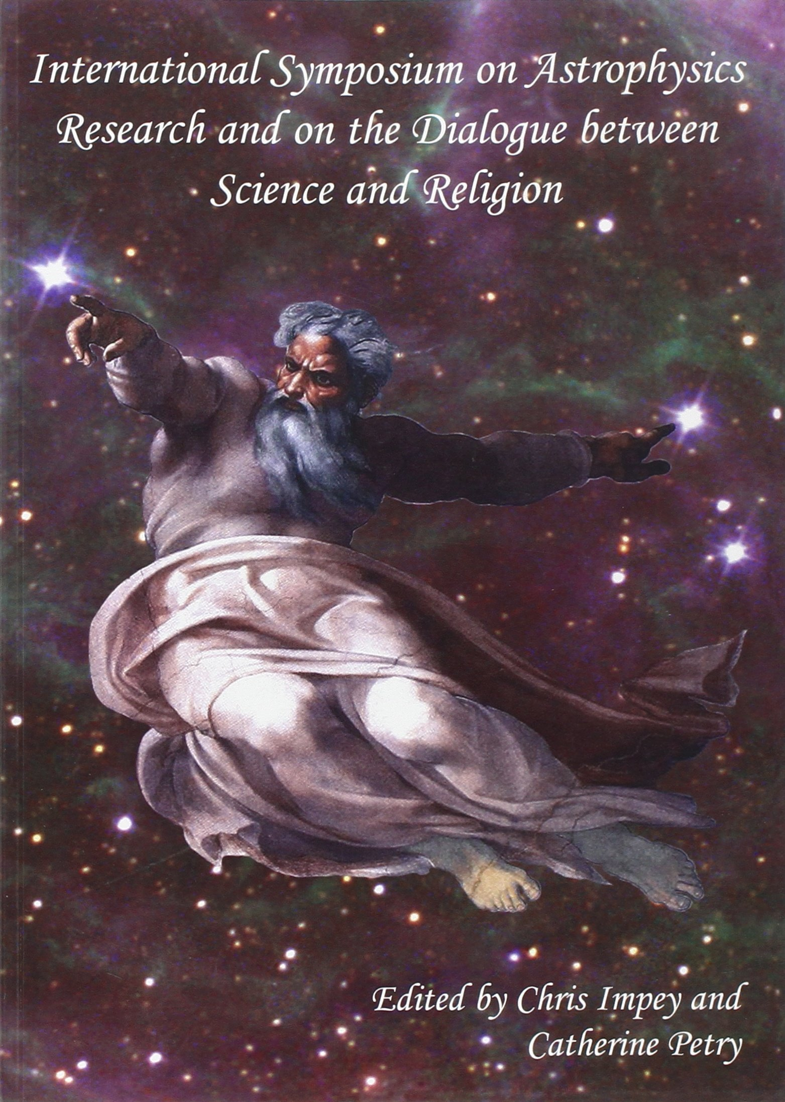 International Symposium on Astrophysics Research and on the Dialogue between Science and Religion (ND From Vatican Observatory Found) pdf
