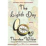 The Eighth Day: A Novel (Harper Perennial Modern Classics)