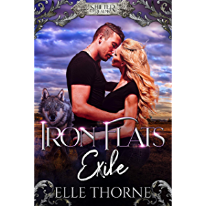 Iron Flats Exile (Shifter Realms Book 1)