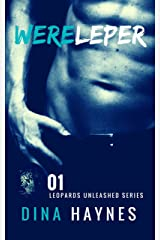 Wereleper: A Paranormal Shapeshifter Romance Suspense (Leopards Unleashed Series Book 1) Kindle Edition