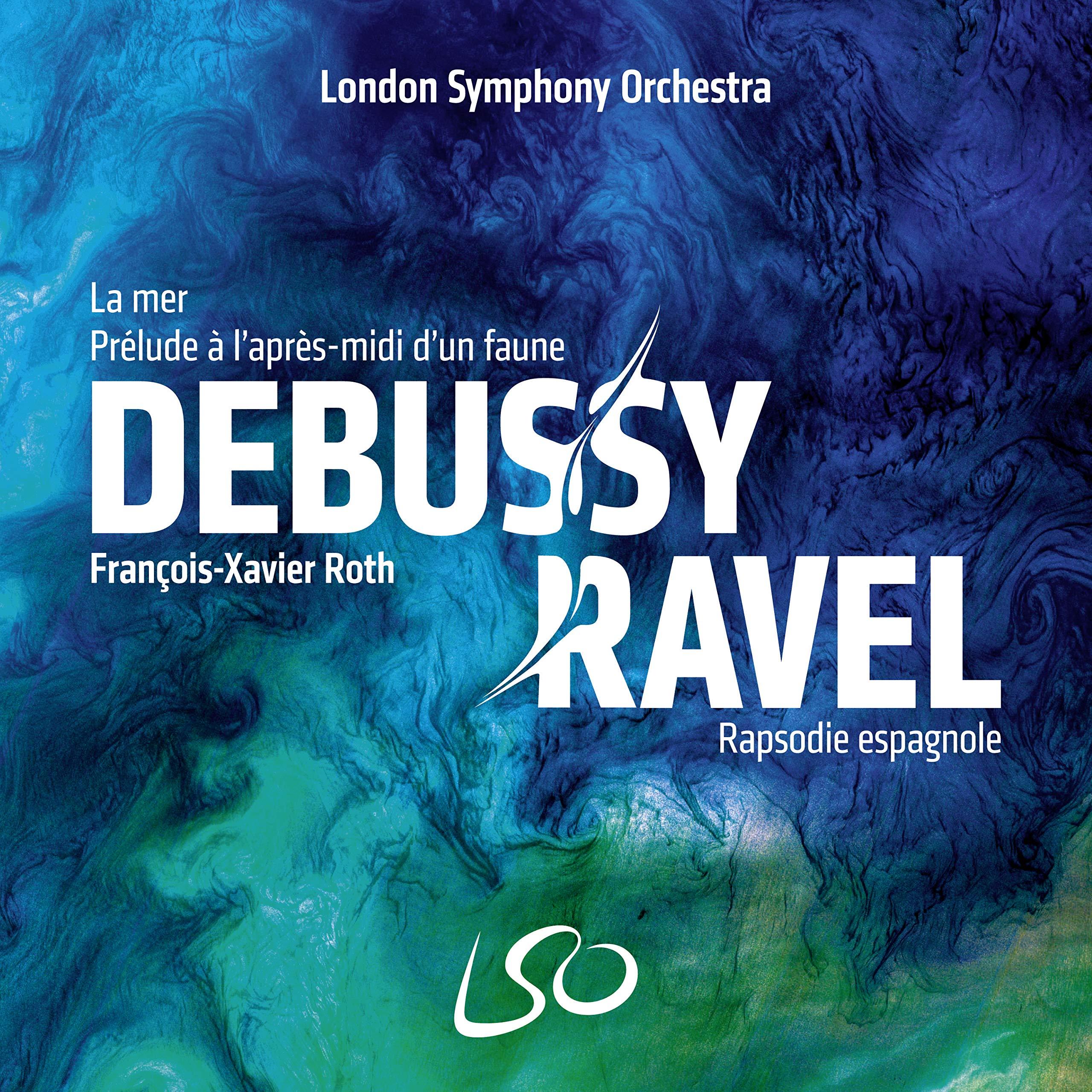 Book Cover: Debussy: La mer, Prelude a l'apres-midi d'un faune; Ravel: Rapsodie