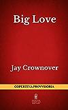 Big Love (Welcome Series Vol. 2)