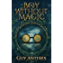 A Boy Without Magic (Missing Magic Series Book 1)