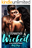 Stepbrother Wicked (Bad Boy Stepbrother Romance)