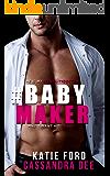 #BABYMAKER:  A Medical Romance