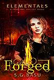 Forged (Elementals Book 2)