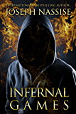Infernal Games (The Templar Chronicles Book 4)