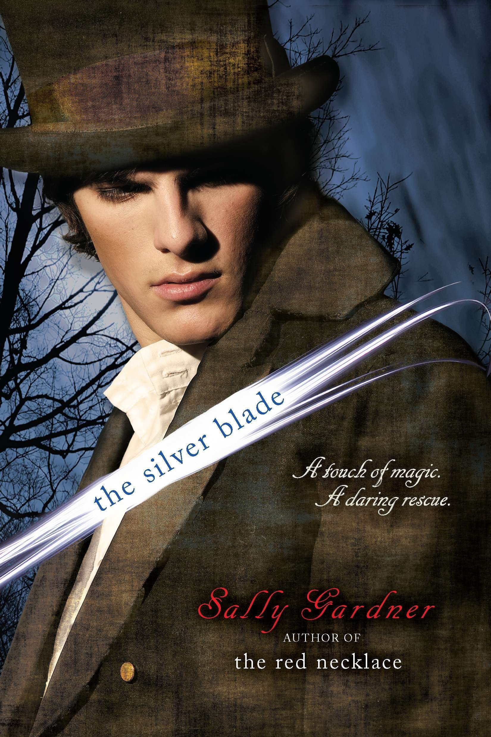 The Silver Blade: Gardner, Sally: 9780142417317: Amazon.com: Books