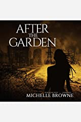 After the Garden: The Memory Bearers, Book 1 Audible Audiobook