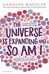 The Universe Is Expanding and So Am I Kindle Edition