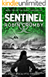 Sentinel: A Post-Apocalyptic Thriller (The Hurst Chronicles Book 2)