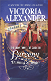 The Lady Travelers Guide to Larceny With a Dashing Stranger: Book 2/4