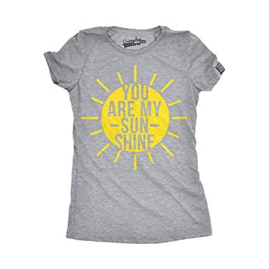 99ed465c Womens You are My Sunshine T Shirts Funny Summer Tee Cute Adorable Novelty  Graphic T Shirt