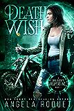 Death Wish (Lana Harvey, Reapers Inc. Book 5)