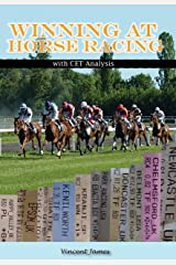 Winning at Horse Racing with CET Analysis Kindle Edition
