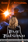 Time Tsunami (The Time Counselor Chronicles Book 1)