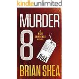 Murder 8: A Nick Lawrence Novel