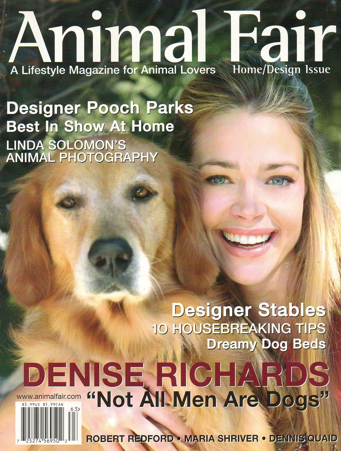 Animal Fair Magazine Home/Design Issue DENISE RICHARDS Linda Solomon's Animal Photography Illustrated DESIGNER POOCH PARKS Steve Irwin Tribute ROBERT REDFORD Maria Shriver DENNIS QUAID ebook