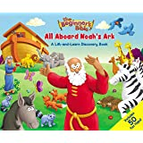 The Beginner's Bible All Aboard Noah's Ark: A Lift-and-Learn Discovery Book