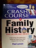 Title: Crash Course in Family History for LatterDay Saint