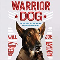Warrior Dog (Young Readers Edition): The True Story of a Navy SEAL and His Fearless Canine Partner