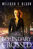 Boundary Crossed (Boundary Magic Book 1) (English Edition)