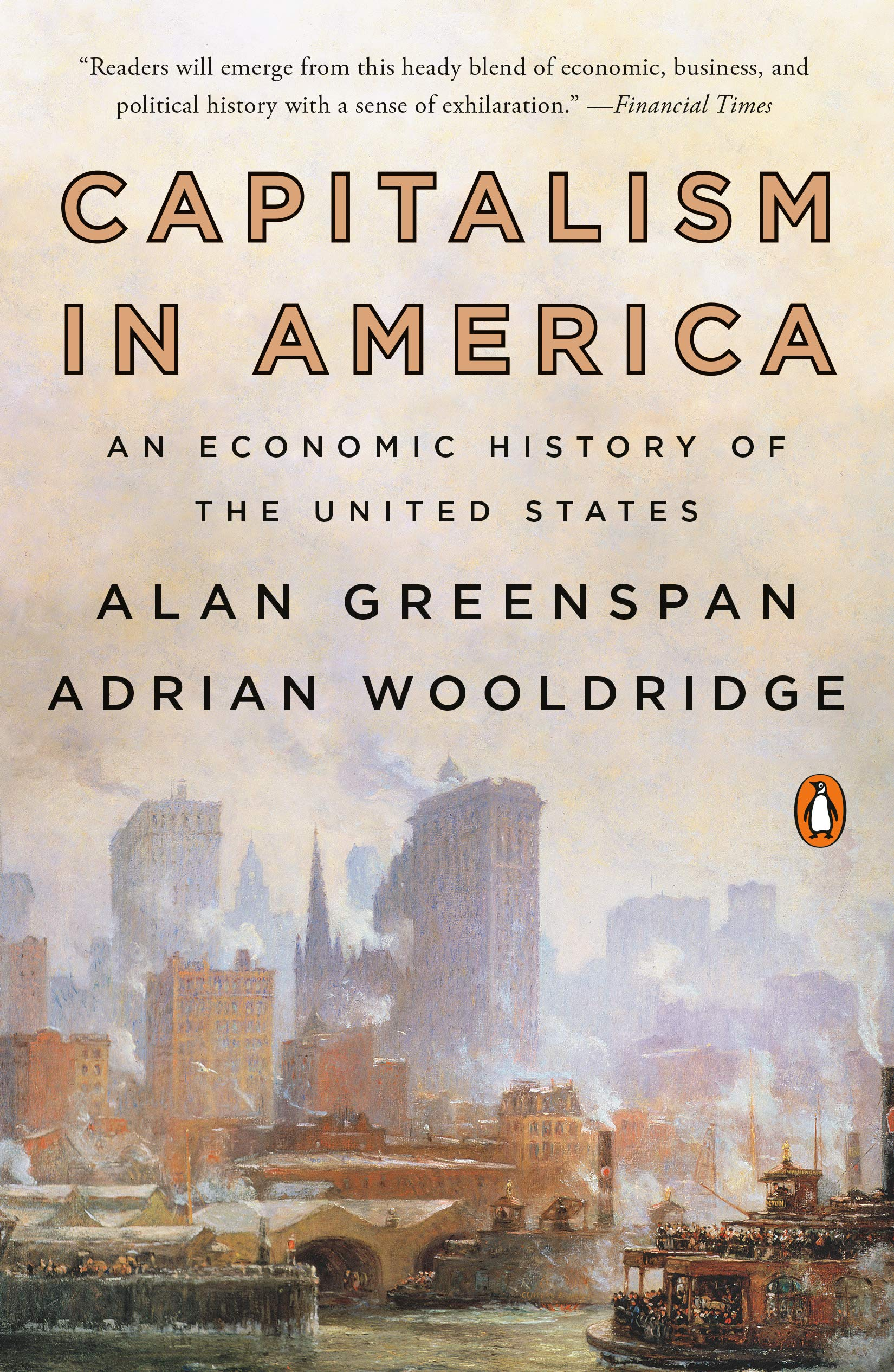 Capitalism In America  An Economic History Of The United States