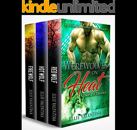 Werewolves On Heat Complete 3 Book Werewolf Bundle Werewolf Romance Collection 1 Kindle Edition By Valentina Ellie Paranormal Romance Kindle Ebooks Amazon Com