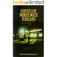 Ghosts of North-West England