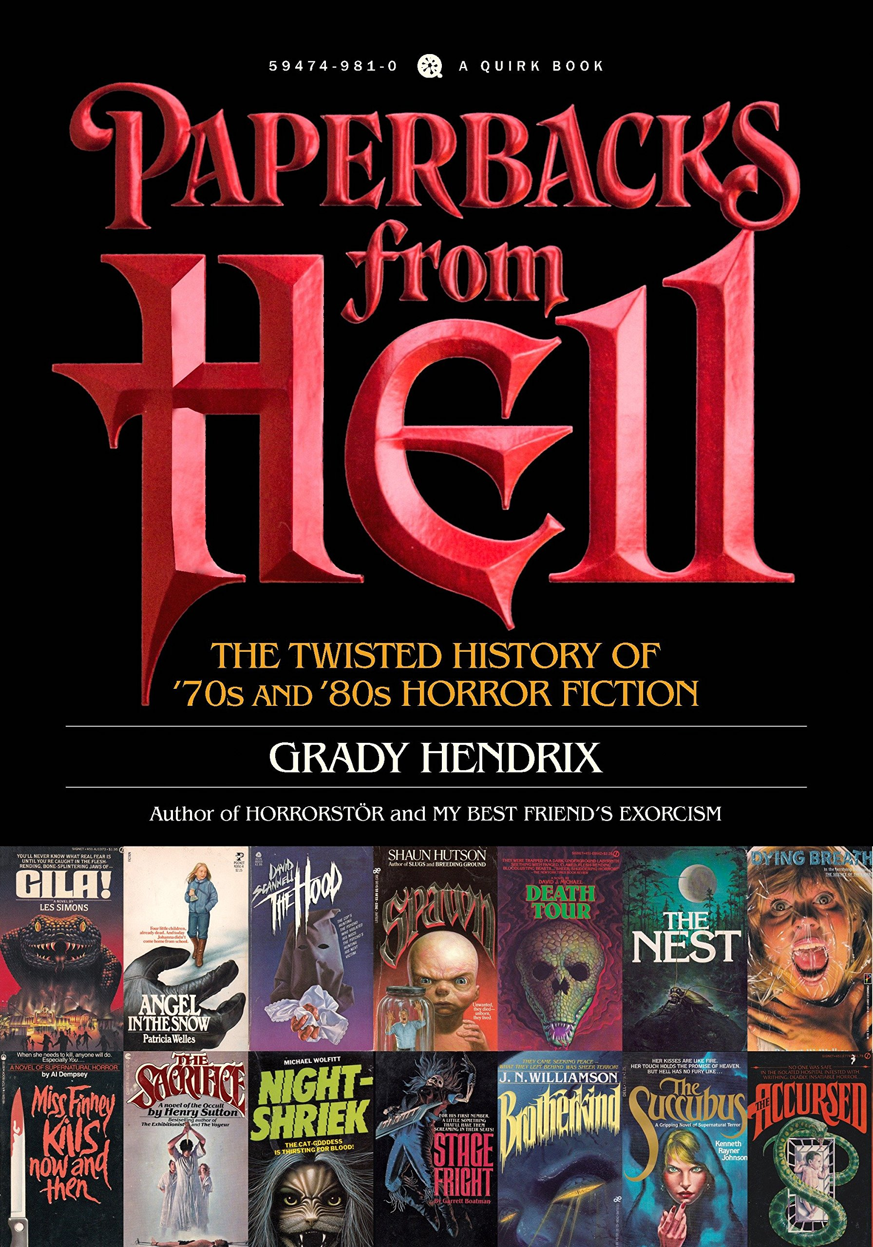Amazon.com: Paperbacks from Hell: The Twisted History of '70s and '80s  Horror Fiction (9781594749810): Grady Hendrix: Books