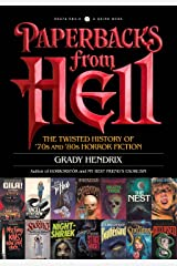 Paperbacks from Hell: The Twisted History of '70s and '80s Horror Fiction Paperback