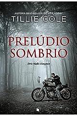 Prelúdio Sombrio (Hades Hangmen Livro 1) eBook Kindle