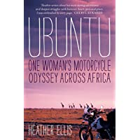 Ubuntu: One Woman's Motorcycle Odyssey Across Africa