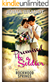 Promised to a Soldier: Inspirational historical western (World War 1)