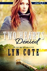Two Hearts Denied: Clean and Wholesome Romance in the Shadow of Mystery (Opposites Attract Book 3) Kindle Edition