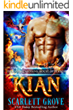 Kian: House of Flames (Daddy Dragon Romance) (Dragon Guardians  Book 1)