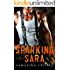 Sparking Sara (The Men on Fire Series)