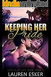 Keeping Her Pride (Ladies of the Pack Book 1)