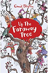 Up the Faraway Tree: Book 4 (The Magic Faraway Tree) Kindle Edition