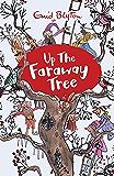 The Magic Faraway Tree: Up the Faraway Tree: Book 4