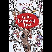Up the Faraway Tree: Book 4 (The Magic Faraway Tree) (English Edition)