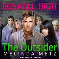 The Outsider: Roswell High Series, Book 1
