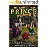 The Kidnapped Prince (Ononokin: The Whizzfiddle & Gungren Adventures Book 2)