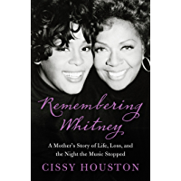 Remembering Whitney: My Story of Love, Loss, and the Night the Music Stopped book cover