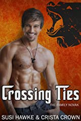 Crossing Ties (The Family Novak Book 5) Kindle Edition