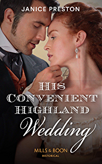 Unlaced By The Highland Duke (Mills & Boon Historical) (The Lochmore