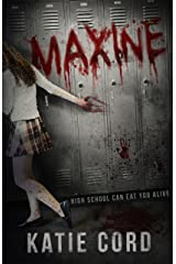 MAXINE: A Young Adult Post-Apocalyptic Dystopian Zombie Story Kindle Edition