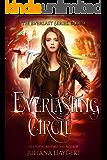 Everlasting Circle (The Everlast Series Book 4)
