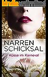 Narrenschicksal: Küsse im Karneval (Endlich-Reihe 1)